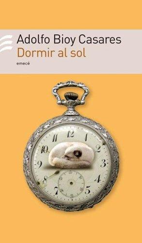 9789500427340: Dormir Al Sol (Spanish Edition)