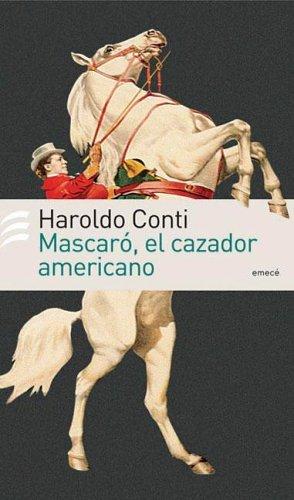 9789500427494: Mascaro, el Cazador Americano (Spanish Edition)