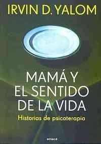 9789500428002: Mama y el sentido de la vida (Fuera De Coleccion) (Spanish Edition)