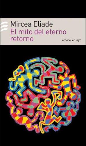 9789500428071: Mito del Eterno Retorno (Spanish Edition)