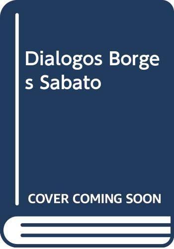 9789500428590: Dialogos Borges Sabato