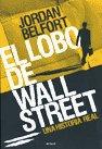 9789500429047: El lobo de Wall Street/ The Wolf of Wall Street (Spanish Edition)