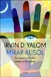 9789500429962: Mirar al sol/ Looking At the Sun (Spanish Edition)