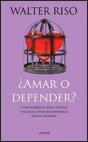 9789500432337: AMAR O DEPENDER (Spanish Edition)