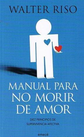9789500433815: Manual para no morir de amor