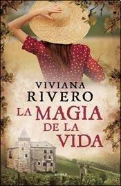 La magia de la vida: Viviana Rivero