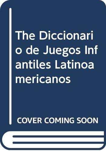 9789500505048: The Diccionario de Juegos Infantiles Latinoamericanos (Spanish Edition)