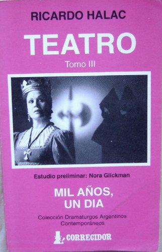 9789500507332: Teatro 3-Halac