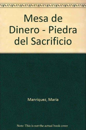 9789500509688: Mesa De Dinero, Piedra Del Sacrificio 1A. Ed