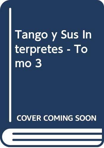 El tango y sus intérpretes. Vol. 3.: Gutiérrez Miglio, Roberto