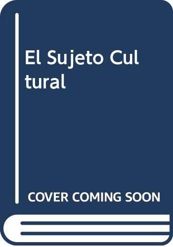 9789500510424: El Sujeto Cultural