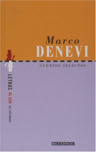 Cuentos Selectos (Marco denevi) (Coleccion Dramaturgos Argentinos: Marco Denevi; Marco