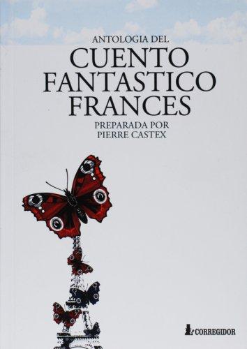 9789500512251: Antologia del Cuento Fantastico Frances (Spanish Edition)