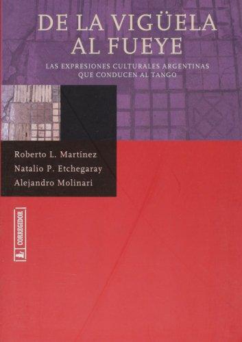 De la vigüela al fueye : las: Etchegaray, Natalio Pedro