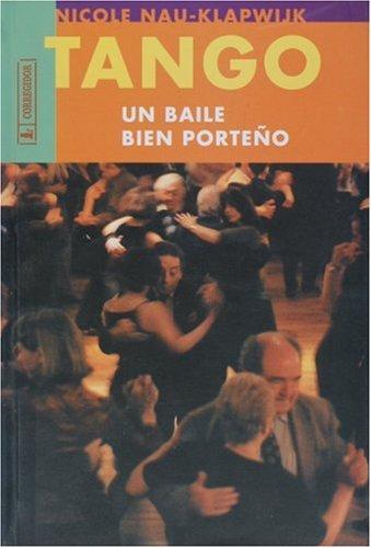 9789500513111: Tango, Un Baile Bien Porteno