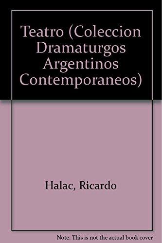 9789500513173: Teatro 5 Frida Khalo, La Pasion. Metejon, Guarda Con El Tango (Coleccion Dramaturgos Argentinos Contemporaneos) (Spanish Edition)