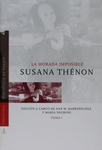 9789500513647: La Morada Imposible 1 (Coleccion Dramaturgos Argentinos Contemporaneos) (Spanish Edition)