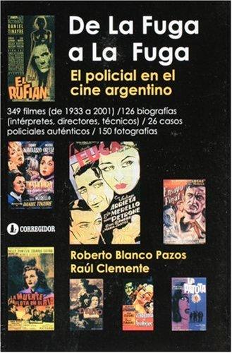 9789500515283: de La Fuga a la Fuga: Diccionario de Films Policiales