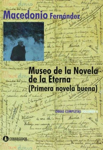 9789500515856: Museo de la Novela de la Eterna. Primera Novela Nueva (Spanish Edition)