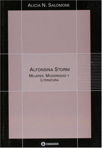 9789500516679: Alfonsina Storni: Mujeres, Modernidad y Literatura (Spanish Edition)