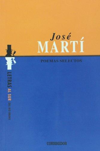 9789500517768: Poemas selectos de Jose Marti (Spanish Edition)