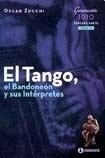 9789500517867: TANGO, EL BANDONEON Y SUS INTERPRETES, EL (TOMO 4)