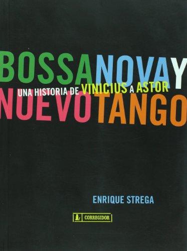 9789500518413: Bossanova Y Nuevo Tango
