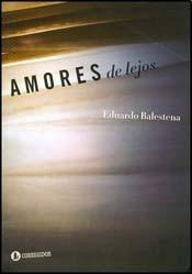 AMORES DE LEJOS: Balestena E.