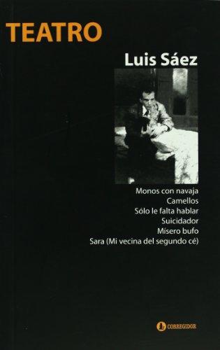 Teatro de Luis Saez (Spanish Edition): Saez, Luis