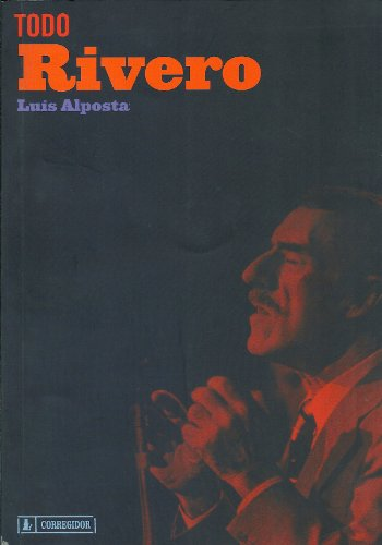 TODO RIVERO (Spanish Edition): ALPOSTA, LUIS