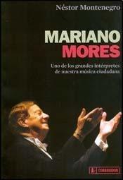 9789500519236: MARIANO MORES Uno de los Grandes...