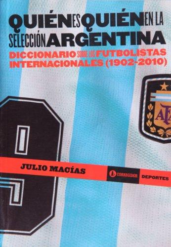Quien es quien en la seleccion argentina.: Macias, Julio