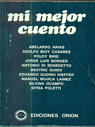 Mi Mejor Cuento/My Best Story (Spanish Edition): Arias, Abelardo [Contributor]