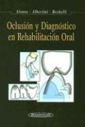 9789500600705: Oclusión y Diagnóstico en Rehabilitación Oral