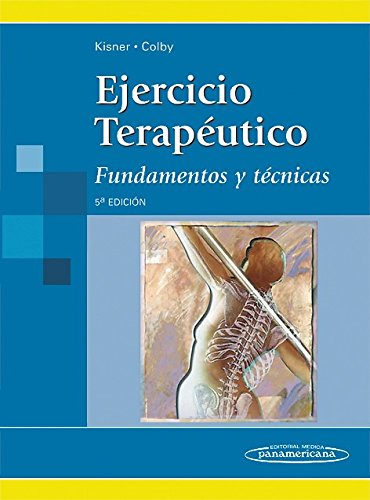 Ejercicio terapéutico / Therapeutic exercise: Fundamentos y