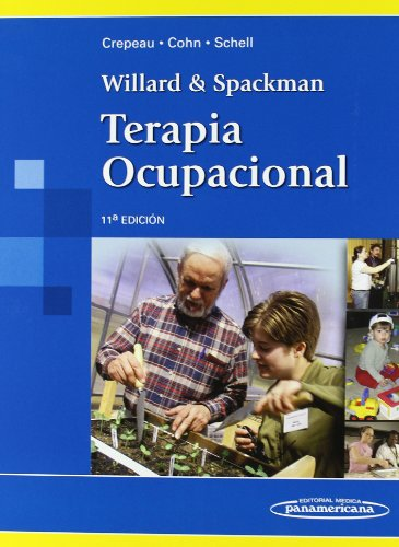 9789500600989: Terapia ocupacional / Willard and Spackman's Occupational Therapy (Spanish Edition)