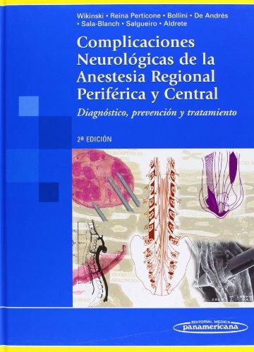 9789500601306: Complicaciones Neurológicas de la Anestesia Regional Periférica y Central