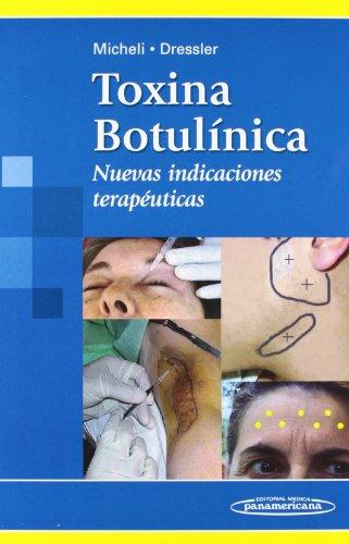 9789500601313: Toxina Botulínica: Nuevas indicaciones terapéuticas