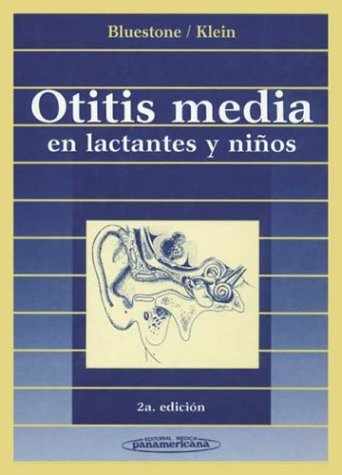 9789500602266: Otitis Media En Lactantes y Ninos (Spanish Edition)