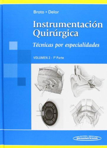 Instrumentacion Quirurgica/ Intervention Orchestration: Tecnicas Por Especialidades/ ...