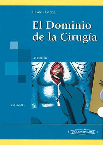 9789500602471: El Dominio de la Cirugía. Tomo 1