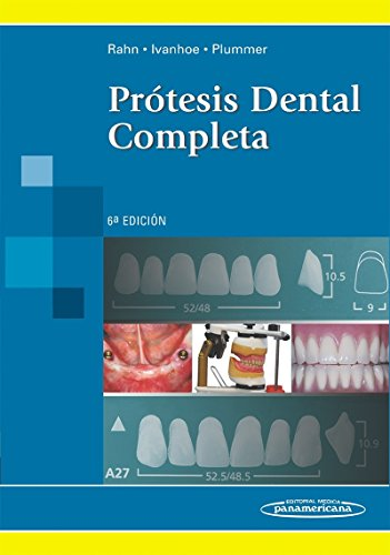Protesis dental completa / Textbook of Complete Dentures (Spanish Edition): Arthur O. Rahn, ...