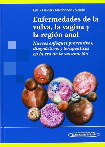 9789500602686: Enfermedades de la vulva, la vagina y la región anal: Nuevos enfoques preventivos, diagnósticos y terapéuticos en la era de la vacunación