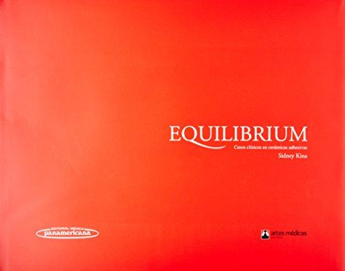 9789500602730: Equilibrium: Casos Clinicos En Ceramicas Adhesivas. (Spanish Edition)