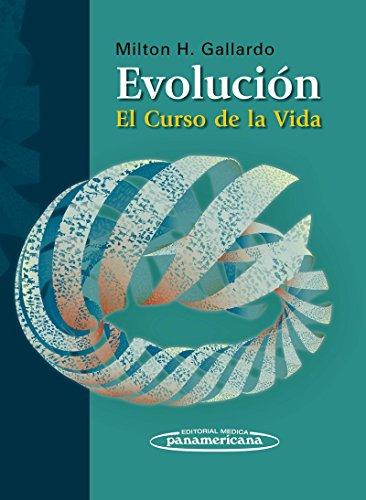 9789500602785: Evolución. El curso de la vida (Spanish Edition)