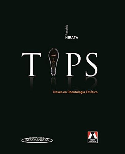 9789500603164: TIPS: Claves en odontología estética / Keys in Cosmetic Dentistry