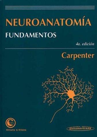 9789500603850: Neuroanatomia Fundamentos (Spanish Edition)