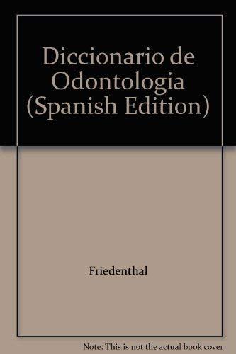 9789500607650: Diccionario de Odontologia (Spanish Edition)