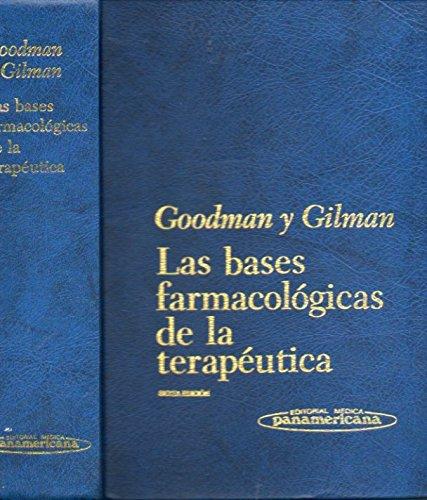 9789500608374: LAS BASES FARMACOLÓGICAS DE LA TERAPÉUTICA. 6ª ed.