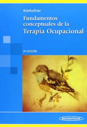 9789500612586: Fundamentos conceptuales de la terapia ocupacional/ Conceptual Foundations of Occupational Therapy (Spanish Edition)